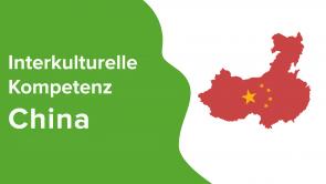 Interkulturelle Kompetenz: China