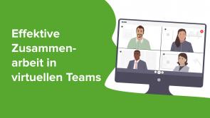 Effektive Zusammenarbeit in virtuellen Teams