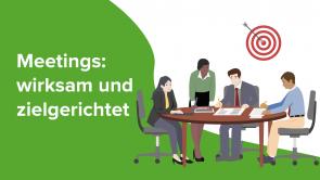Meetings: wirksam und zielgerichtet
