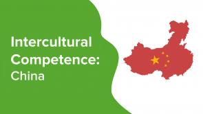 Intercultural Competence: China