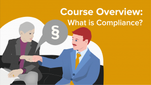 Course Overview: What is Compliance? (from Corporate Compliance Training EN)