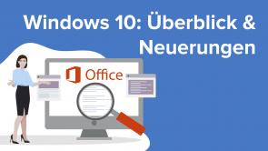Windows 10: Überblick & Neuerungen