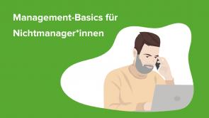 Management-Basics für Nichtmanager*innen