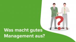 Was macht gutes Management aus?