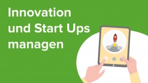 Innovation und Start-ups managen
