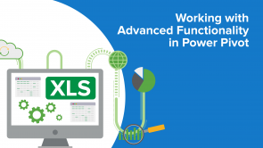 Working with Advanced Functionality in Power Pivot (EN)