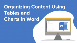 Organizing Content Using Tables and Charts in Word (EN)