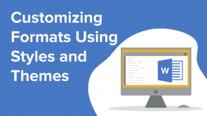 Customizing Formats Using Styles and Themes (EN)