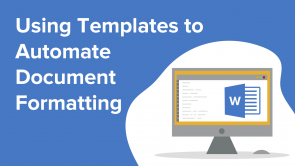 Using Templates to Automate Document Formatting (EN)