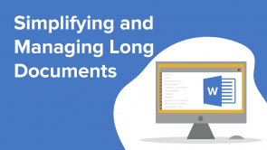 Simplifying and Managing Long Documents (EN)