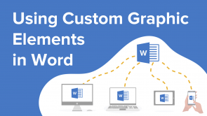 Using Custom Graphic Elements in Word (EN)