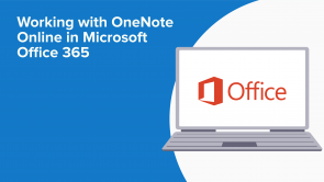 Working with OneNote Online in Microsoft Office 365