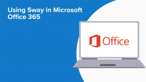 Using Sway in Microsoft Office 365