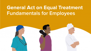 General Act on Equal Treatment – Fundamentals for Employees (EN)