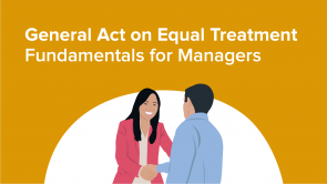 General Act on Equal Treatment – Fundamentals for Managers (EN)