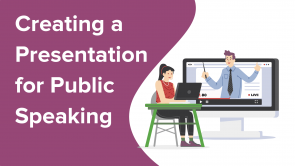 Creating A Presentation for Public Speaking (EN)