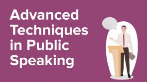 Advanced Techniques in Public Speaking (EN)