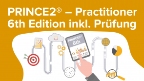 PRINCE2® – Practitioner 6. Edition inkl. Prüfung