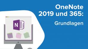 OneNote 2019 und 365: Grundlagen