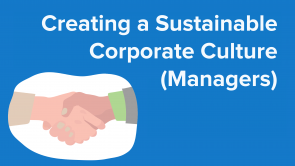 Creating a Sustainable Corporate Culture (Managers) (EN)