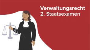Verwaltungsrecht 2. Staatsexamen