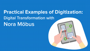 Practical Examples of Digital Transformation with Nora Möbus