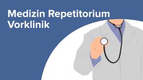 Medizin Repetitorium Vorklinik