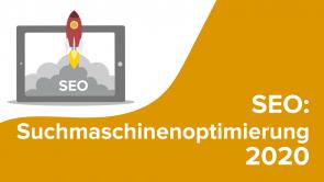 SEO: Suchmaschinenoptimierung 2020