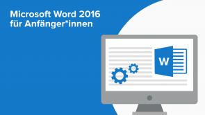 Microsoft Word 2016 für Anfänger*innen