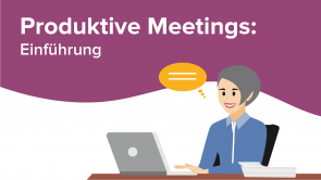 Produktive Meetings: Einführung