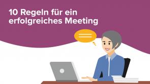 10 Regeln für ein erfolgreiches Meeting