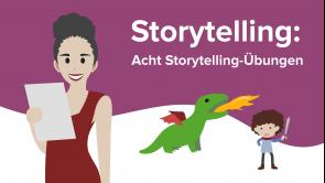 Acht Storytelling-Übungen