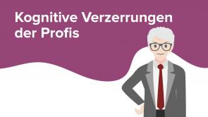 Kognitive Verzerrungen der Profis