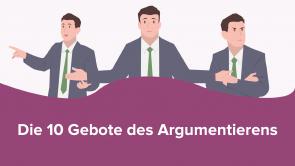 Die 10 Gebote des Argumentierens