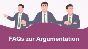 FAQs zur Argumentation