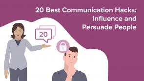 20 Best Communication Hacks: Influence and Persuade People (EN)