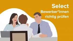 SELECT – Bewerber*innen richtig prüfen