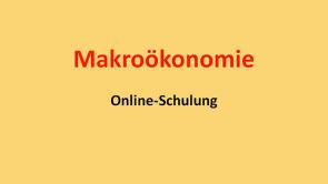 Makroökonomie A: Gesamtwirtschaftliche Nachfrage