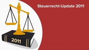 Steuerrecht-Update 2011