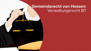 Gemeinderecht von Hessen: Verwaltungsrecht BT