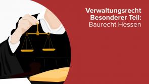 Verwaltungsrecht Besonderer Teil: Baurecht Hessen