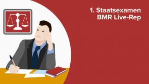 1. Staatsexamen BMR Live-Rep