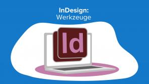 InDesign: Werkzeuge