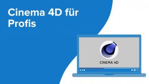 Cinema 4D für Profis