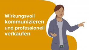 Verkaufstraining  – Wirkungsvoll kommunizieren und professionell verkaufen