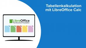 Tabellenkalkulation mit LibreOffice Calc