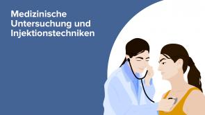 Medizinische Untersuchung und Injektionstechniken