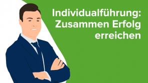 Individualführung: Zusammen Erfolg erreichen