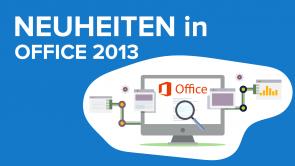 Was ist neu in Office 2013?
