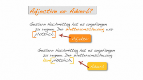 Die Adverbien im Englischen / the English Adverbs